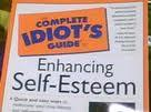 Self-esteem book for idiots